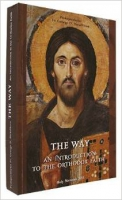 the-way-an-introduction-to-the-orthodox-faith